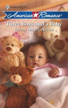 Three Boys And A Baby | Laura Marie Altom